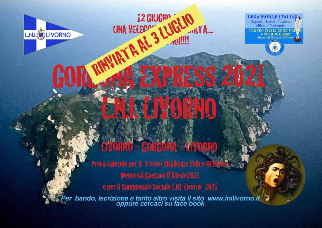 LA GORGONA EXPRESS 2021 RINVIATA AL 3 LUGLIO